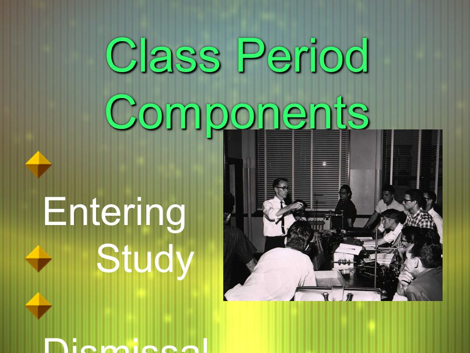 Class Period Components Entering Study Dismissal