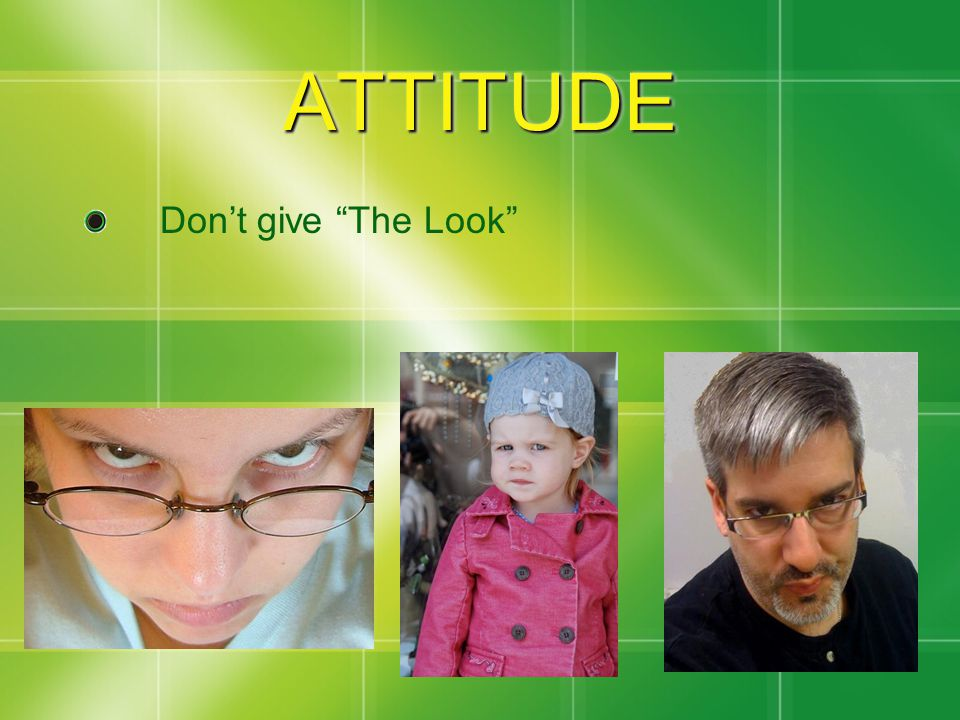 ATTITUDEATTITUDE No whining