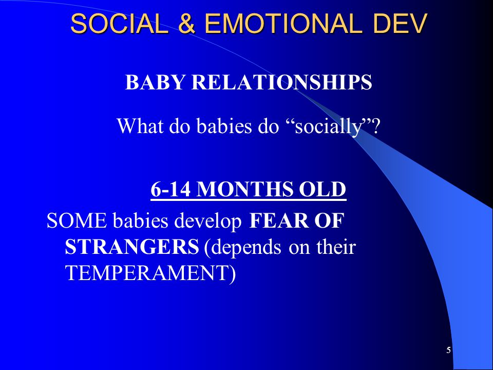 25 SOCIAL & EMOTIONAL DEV PERSONALITY – ERICKSON Driven by self-identity needs during crises Trust vs.