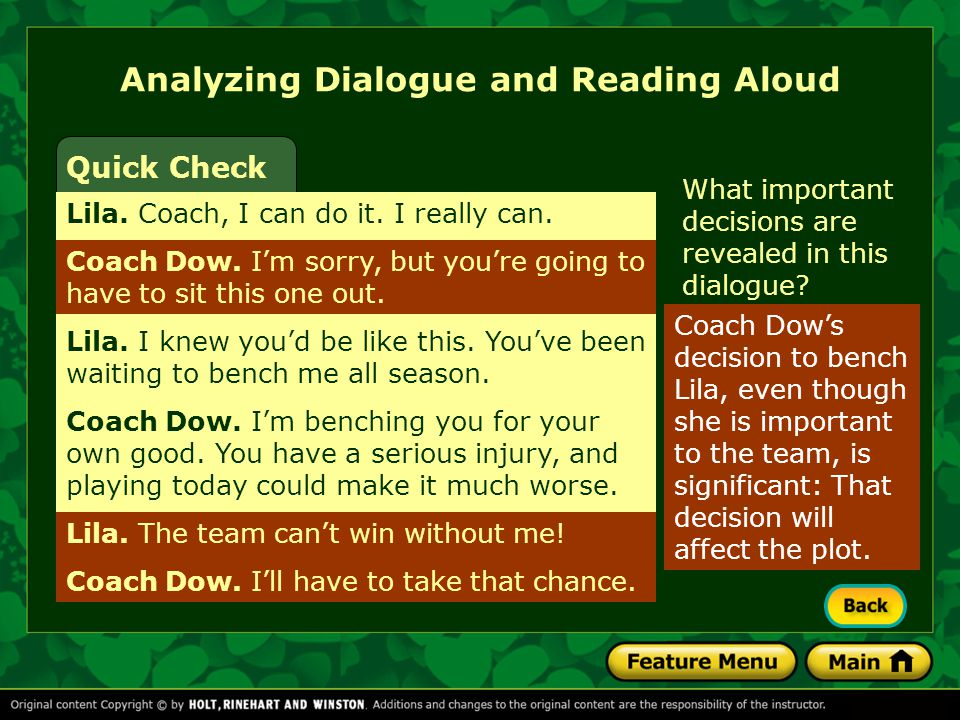 Analyzing Dialogue and Reading Aloud What important decisions are revealed in this dialogue.