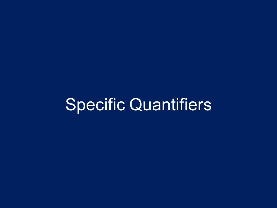 Specific Quantifiers