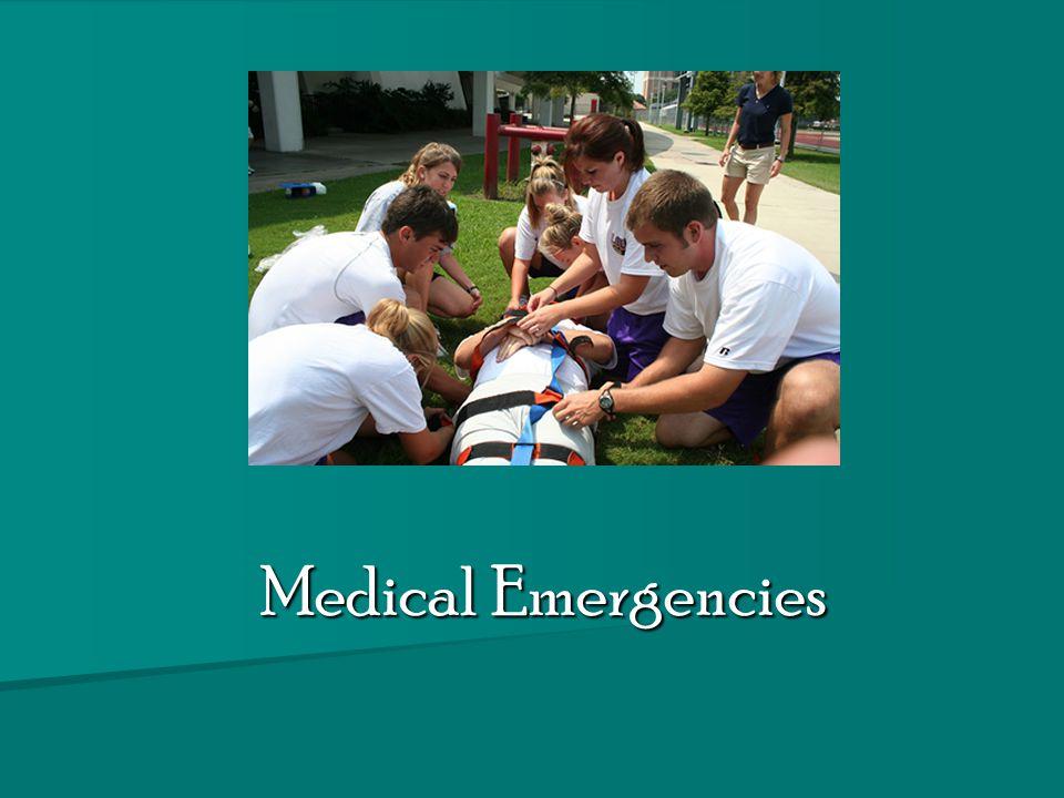 Medical Emergencies Medical Emergencies