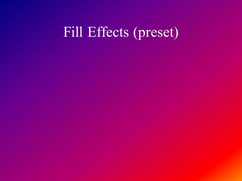 Fill Effects (preset)
