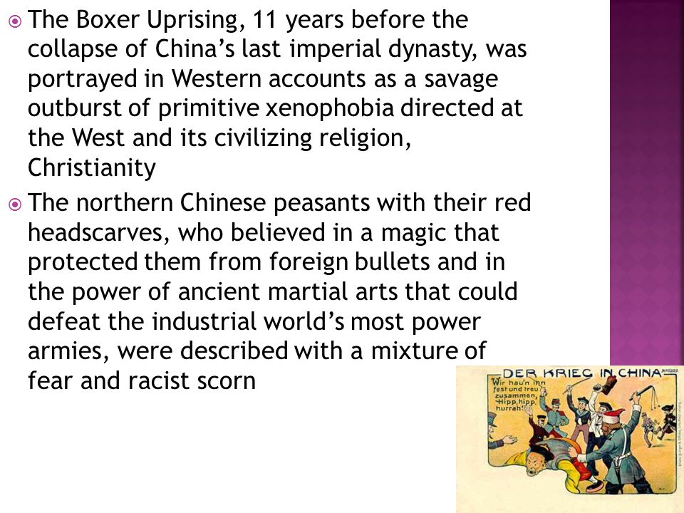  But in China the Boxers are officially remembered as somewhat misguided patriots  In the countryside south of Beijing where they burned churches, killed foreign missionaries and slaughtered tens of thousands of secondary hairy ones, as Chinese converts to Christianity were known, some call them heroes  The missionaries they attacked had it coming, having trampled on China's sovereignty  Their converts were no more than local ruffians who exploited foreign protection to ride roughshod over their countrymen
