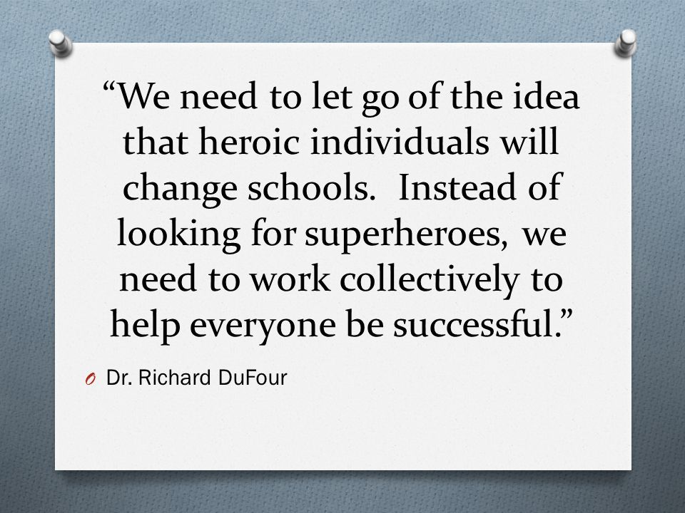 We need to let go of the idea that heroic individuals will change schools.