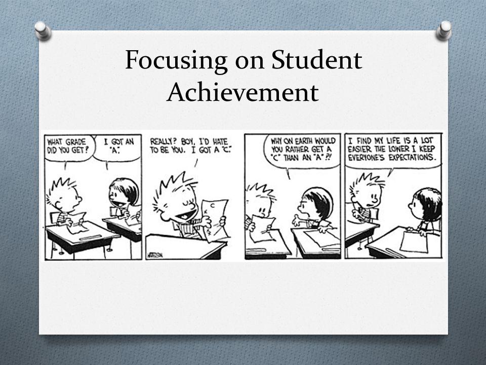 Focusing on Student Achievement