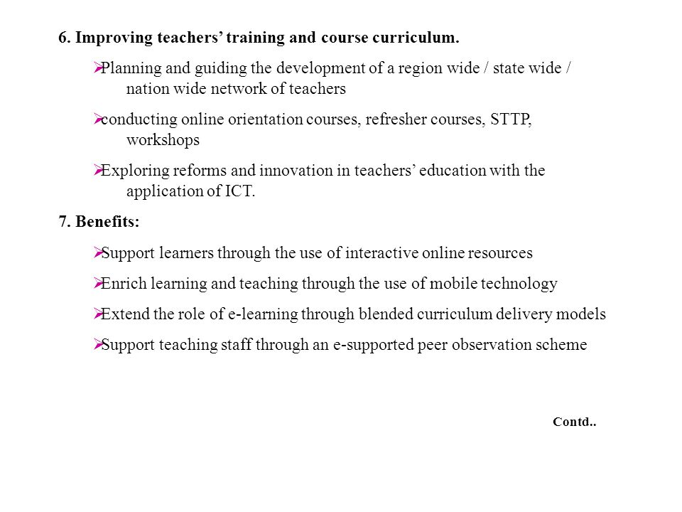 6. Improving teachers' training and course curriculum.