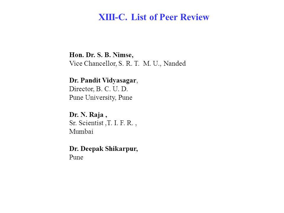 Hon. Dr. S. B. Nimse, Vice Chancellor, S. R. T.