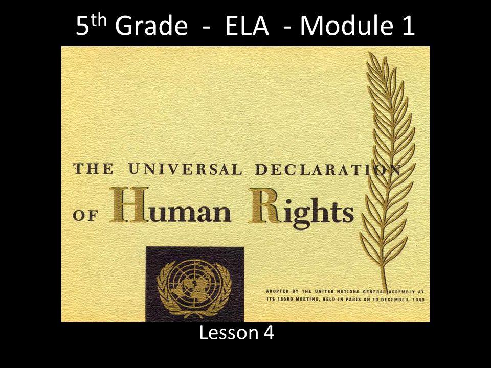 5 th Grade - ELA - Module 1 Lesson 4