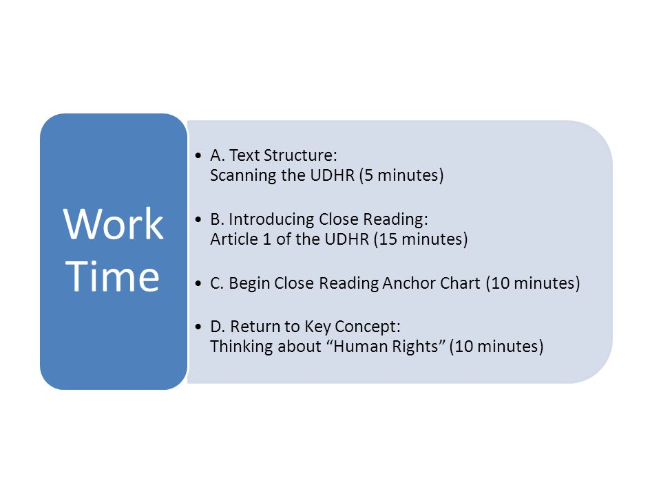 A.Text Structure: Scanning the UDHR (5 minutes) B.