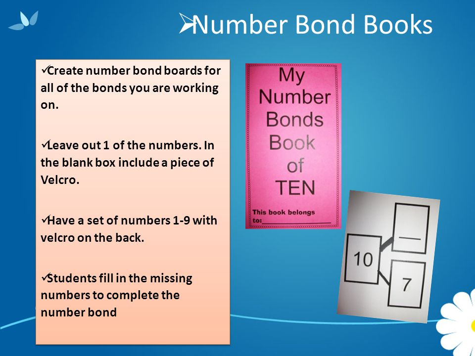  Number Bond Books Create number bond boards for all of the bonds you are working on.