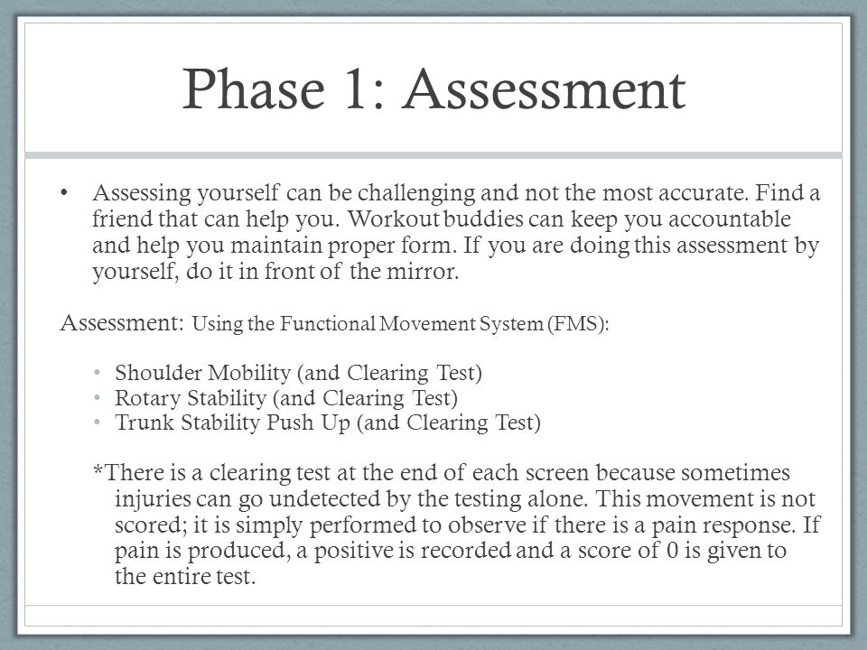 Phase 1: Assessment Scoring: The scoring for the FMS is very simple.