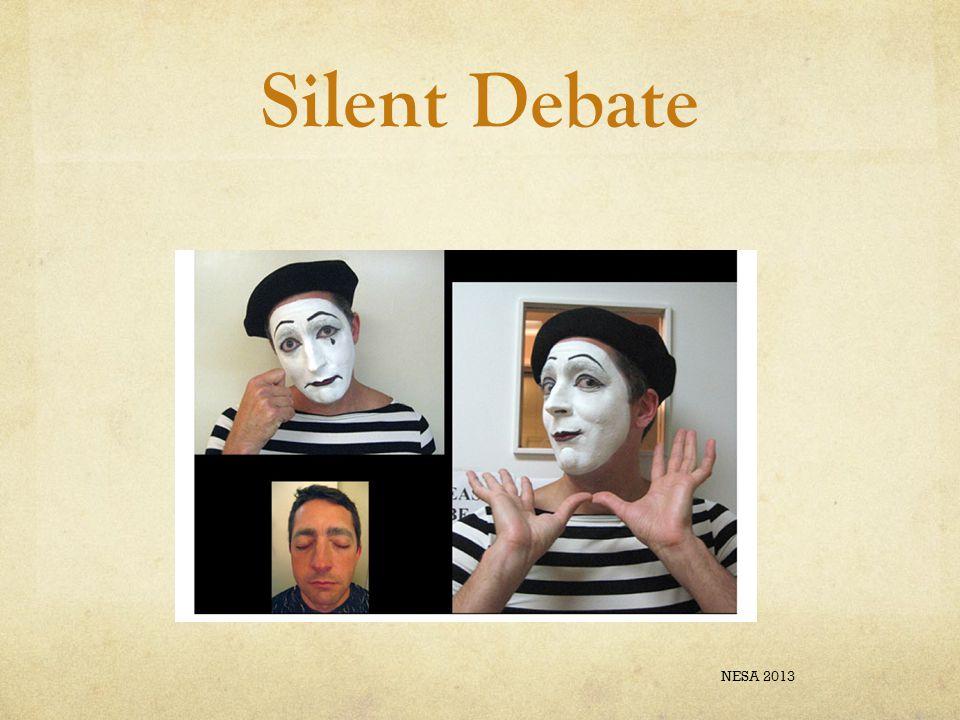 Silent Debate NESA 2013