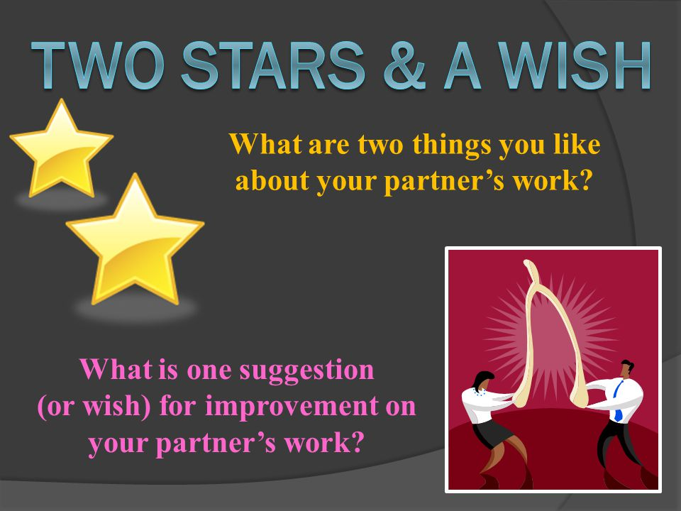 What are two things you like about your partner's work.
