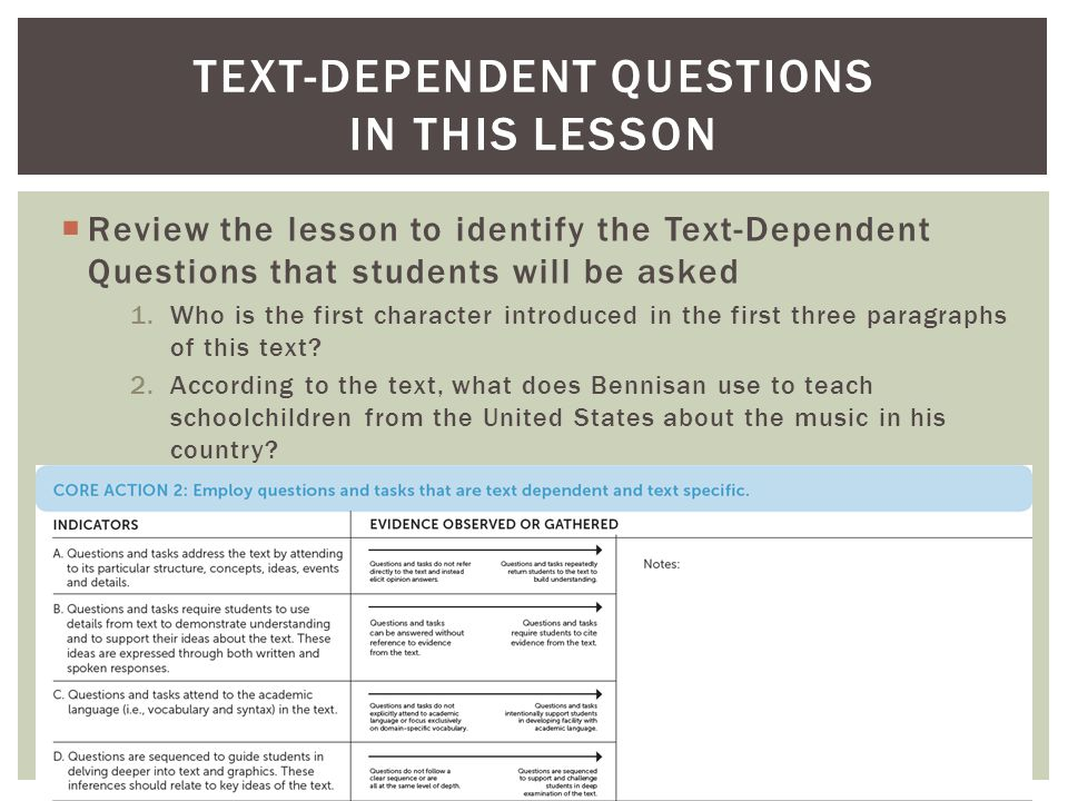  Review the lesson to identify the Text-Dependent Questions that students will be asked 1.Who is the first character introduced in the first three pa
