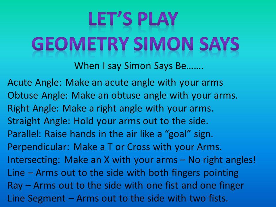When I say Simon Says Be…….