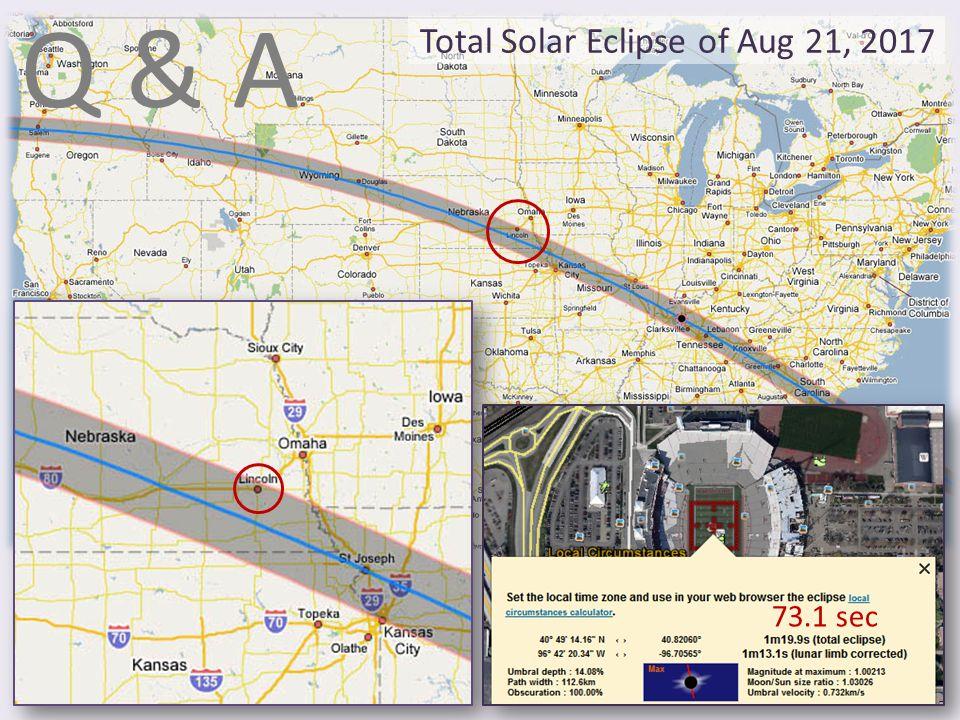Total Solar Eclipse of Aug 21, 2017 73.1 sec Q & A
