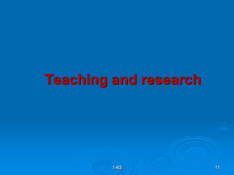 Teaching and research 111-63