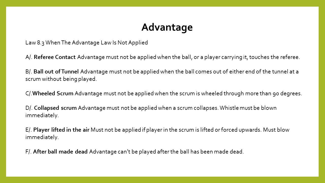 Advantage Law 8.3 When The Advantage Law Is Not Applied A/.