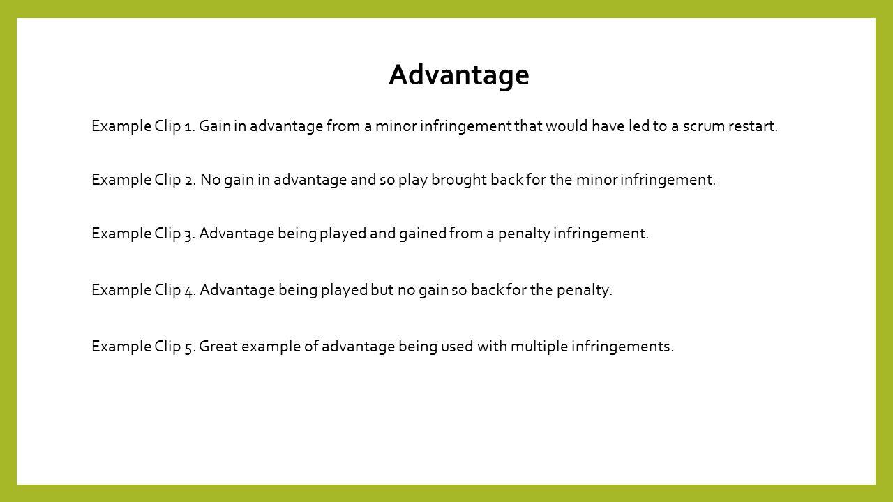 Advantage Example Clip 1.