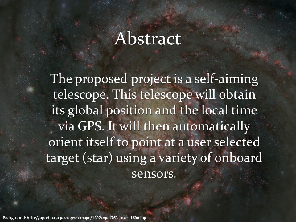 Abstract The proposed project is a self-aiming telescope. This telescope will obtain its global position and the local time via GPS. It will then auto
