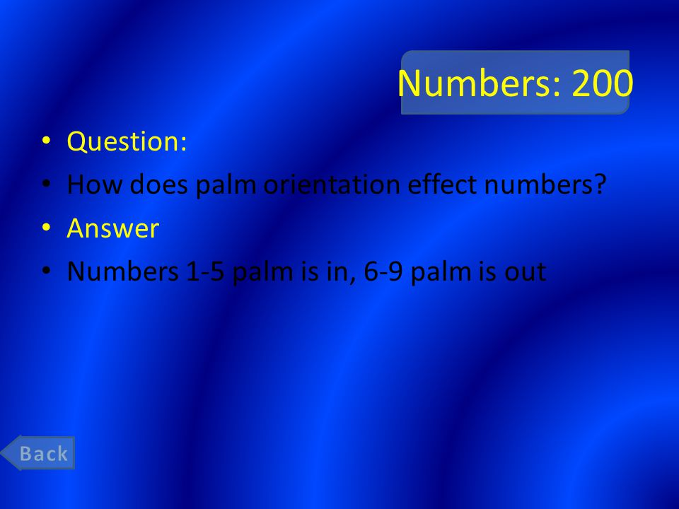 Numbers: 200 Question: How does palm orientation effect numbers.