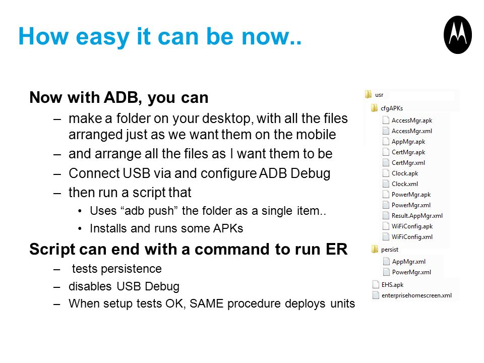 How easy it can be now.. Now with ADB, you can –make a folder on your desktop, with all the files arranged just as we want them on the mobile –and arr