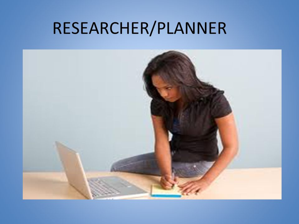 RESEARCHER/PLANNER