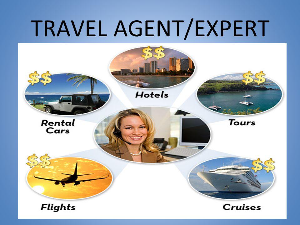 TRAVEL AGENT/EXPERT