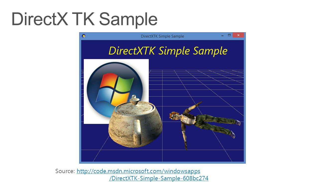 Source: http://code.msdn.microsoft.com/windowsappshttp://code.msdn.microsoft.com/windowsapps /DirectXTK-Simple-Sample-608bc274