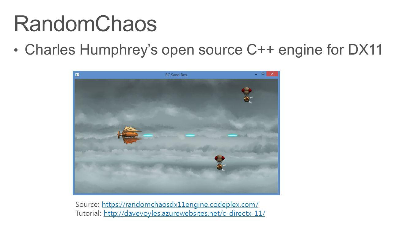 Source: https://randomchaosdx11engine.codeplex.com/https://randomchaosdx11engine.codeplex.com/ Tutorial: http://davevoyles.azurewebsites.net/c-directx