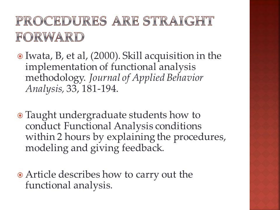  Iwata, B, et al, (2000).