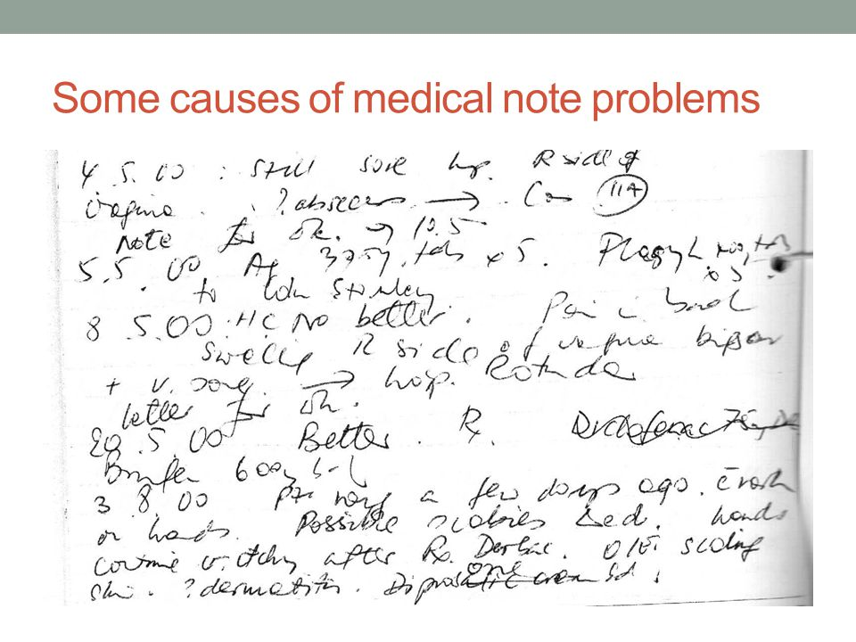 Some causes of medical note problems