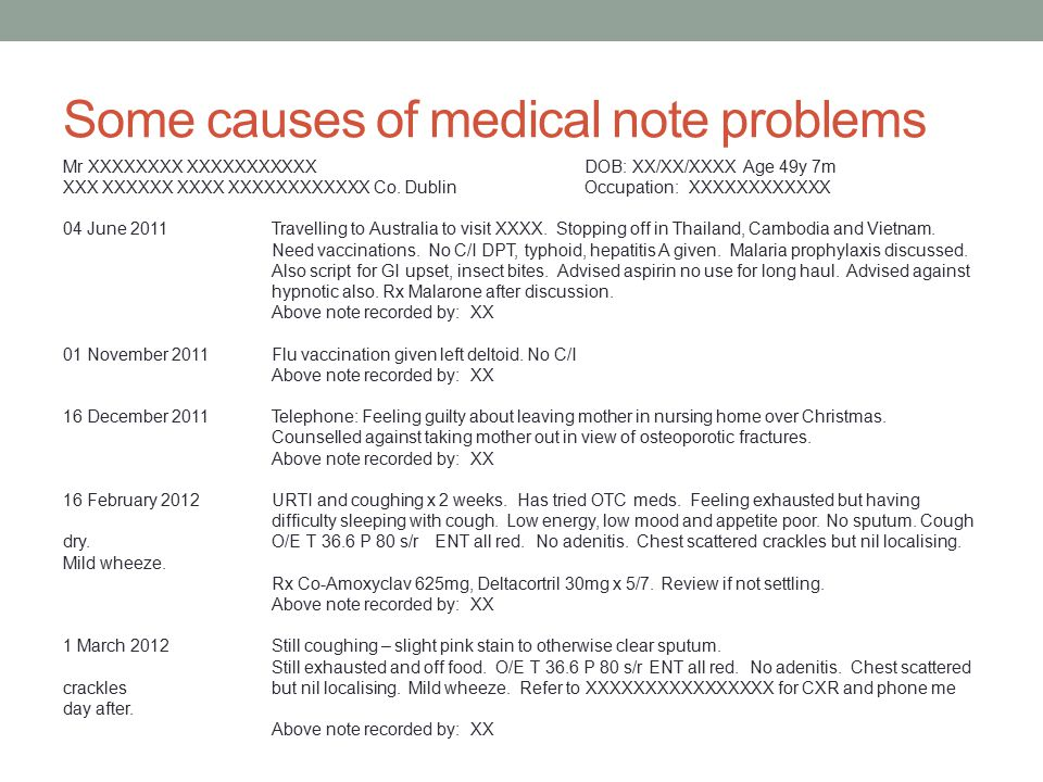 Some causes of medical note problems Mr XXXXXXXX XXXXXXXXXXXDOB: XX/XX/XXXX Age 49y 7m XXX XXXXXX XXXX XXXXXXXXXXXX Co.