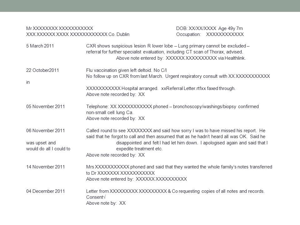 Mr XXXXXXXX XXXXXXXXXXXDOB: XX/XX/XXXX Age 49y 7m XXX XXXXXX XXXX XXXXXXXXXXXX Co. Dublin Occupation:XXXXXXXXXXXX 5 March 2011 CXR shows suspicious le
