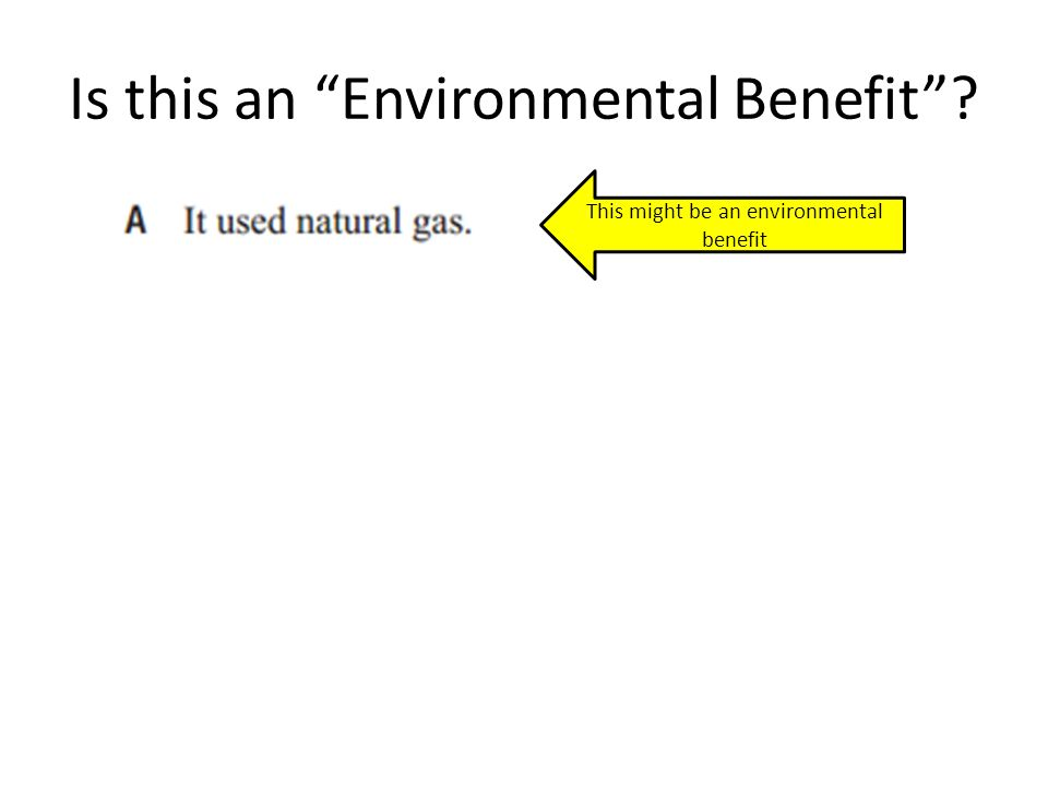 Is this an Environmental Benefit This might be an environmental benefit