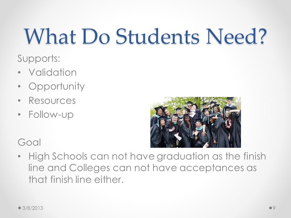 What Do Students Need.