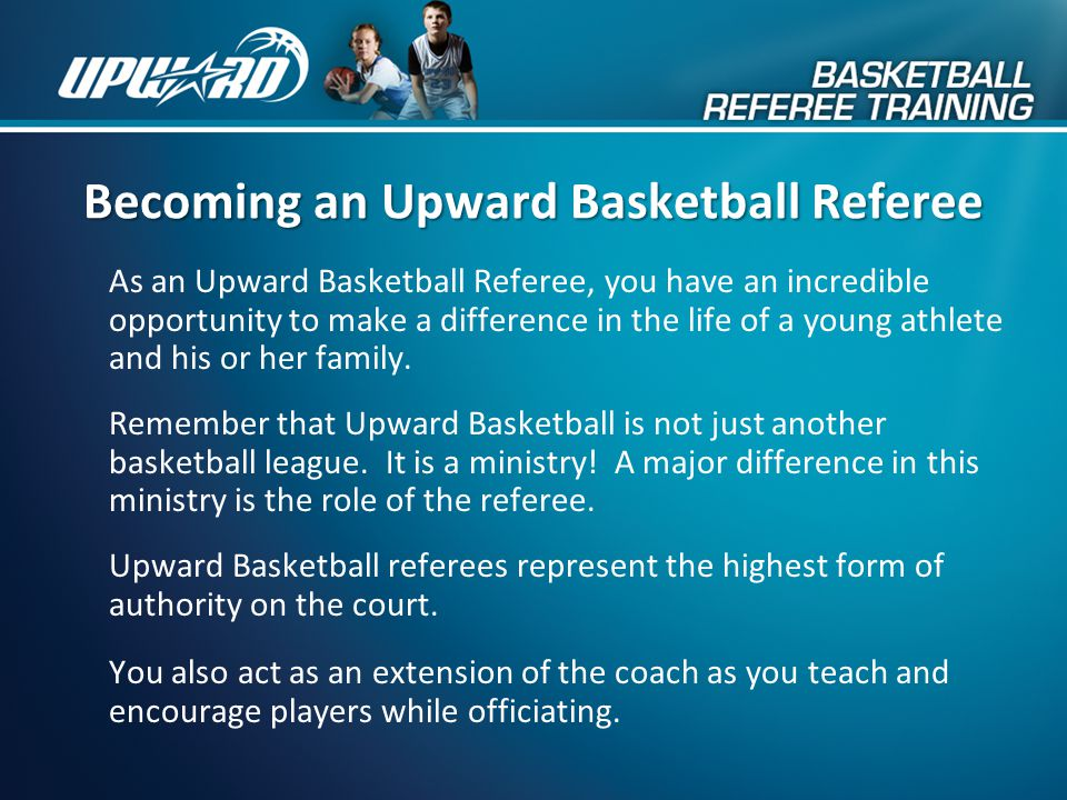 Upward Basketball Referee Training Upward Basketball Referee Training