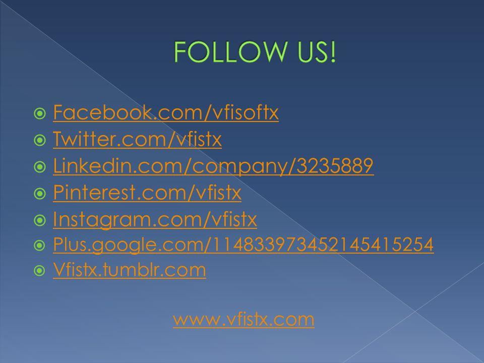  Facebook.com/vfisoftx Facebook.com/vfisoftx  Twitter.com/vfistx Twitter.com/vfistx  Linkedin.com/company/3235889 Linkedin.com/company/3235889  Pinterest.com/vfistx Pinterest.com/vfistx  Instagram.com/vfistx Instagram.com/vfistx  Plus.google.com/114833973452145415254 Plus.google.com/114833973452145415254  Vfistx.tumblr.com Vfistx.tumblr.com www.vfistx.com