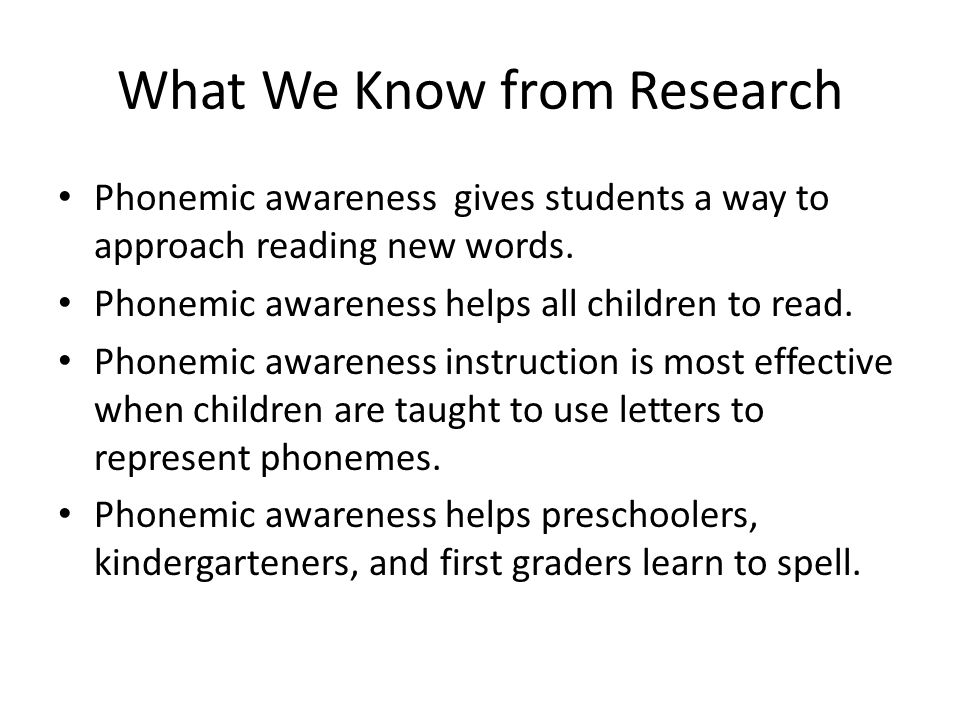 What We Know from Research Phonemic awareness gives students a way to approach reading new words. Phonemic awareness helps all children to read. Phone
