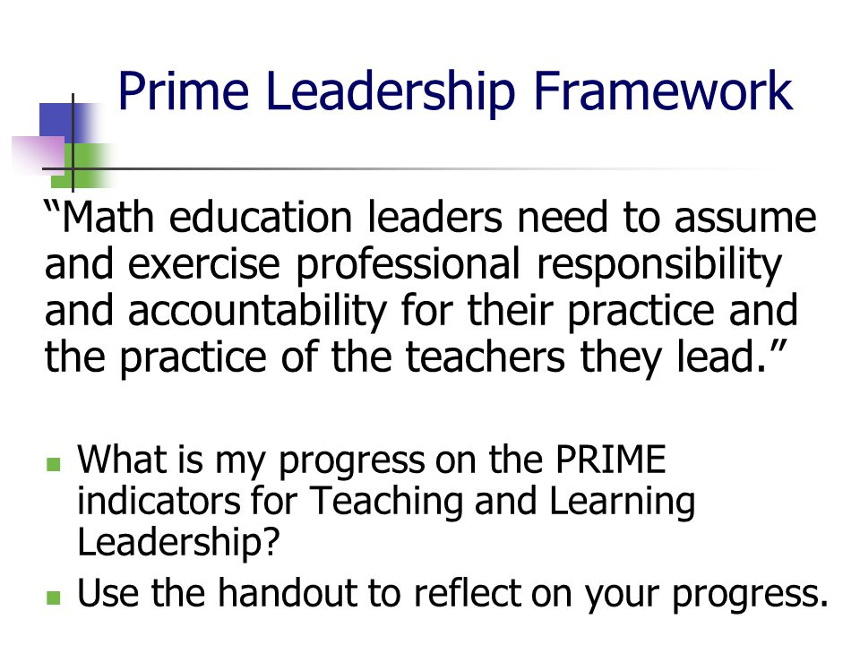 Reflection Question As a Leader in Mathematics, how will you integrate the ideas of differentiation presented to move from Leadership of Self to Leadership of Others?