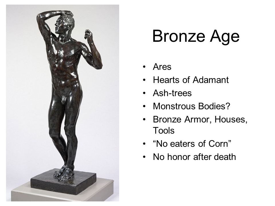Bronze Age Ares Hearts of Adamant Ash-trees Monstrous Bodies.