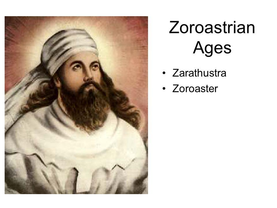 Zoroastrian Ages Zarathustra Zoroaster