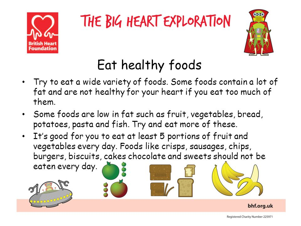 Try to eat a wide variety of foods.