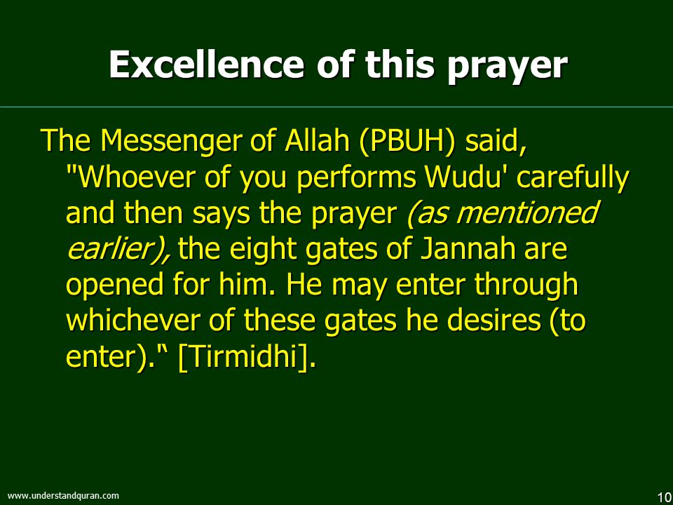 10 www.understandquran.com Excellence of this prayer The Messenger of Allah (PBUH) said,