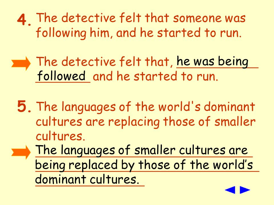 The languages of the world s dominant cultures are replacing those of smaller cultures.