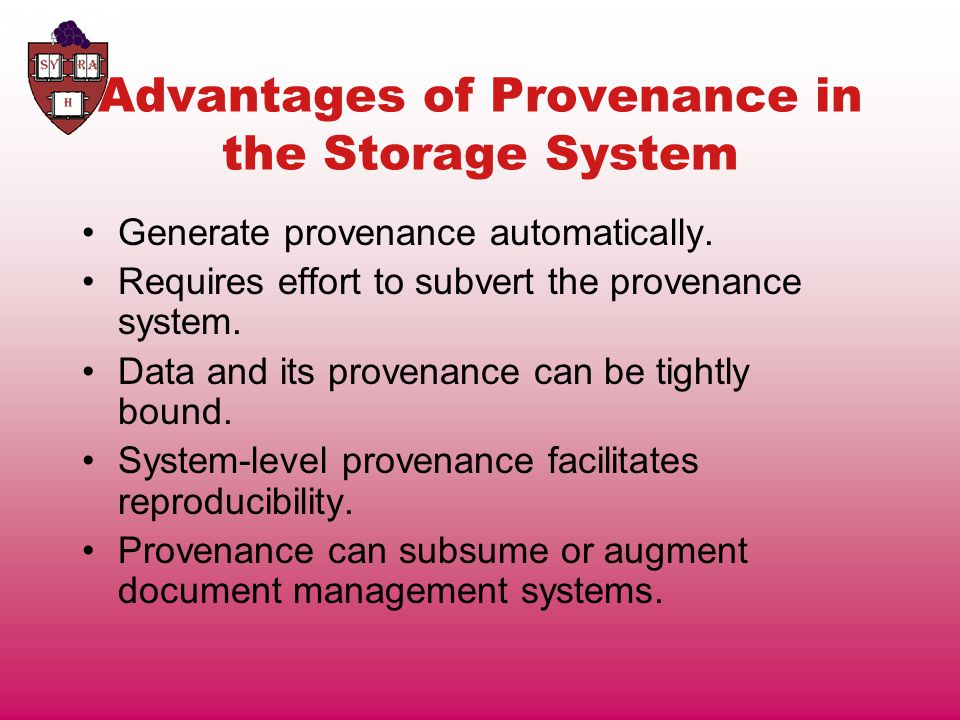 Outline What is Provenance.