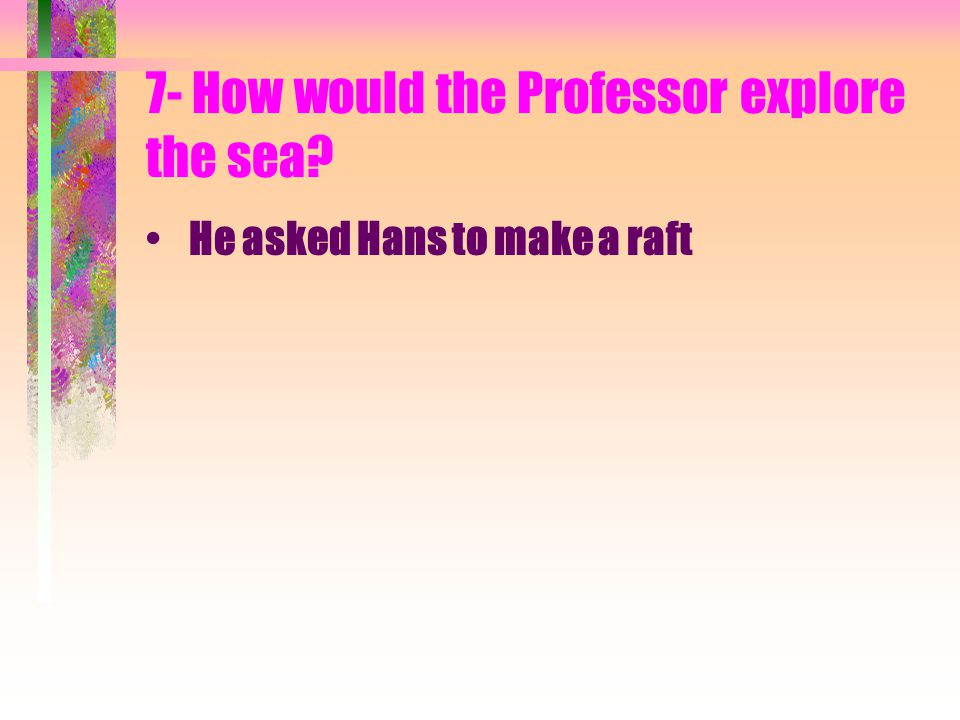 6-What did Axel and the professor find along the shore of the sea.