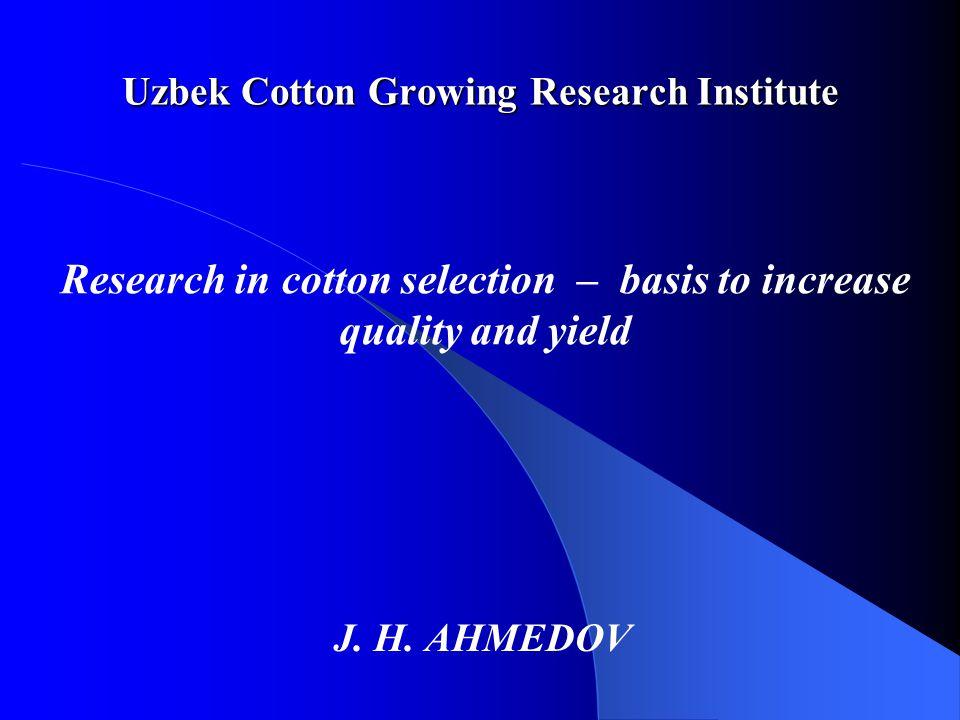 Uzbek Cotton Growing Research Institute J. H.
