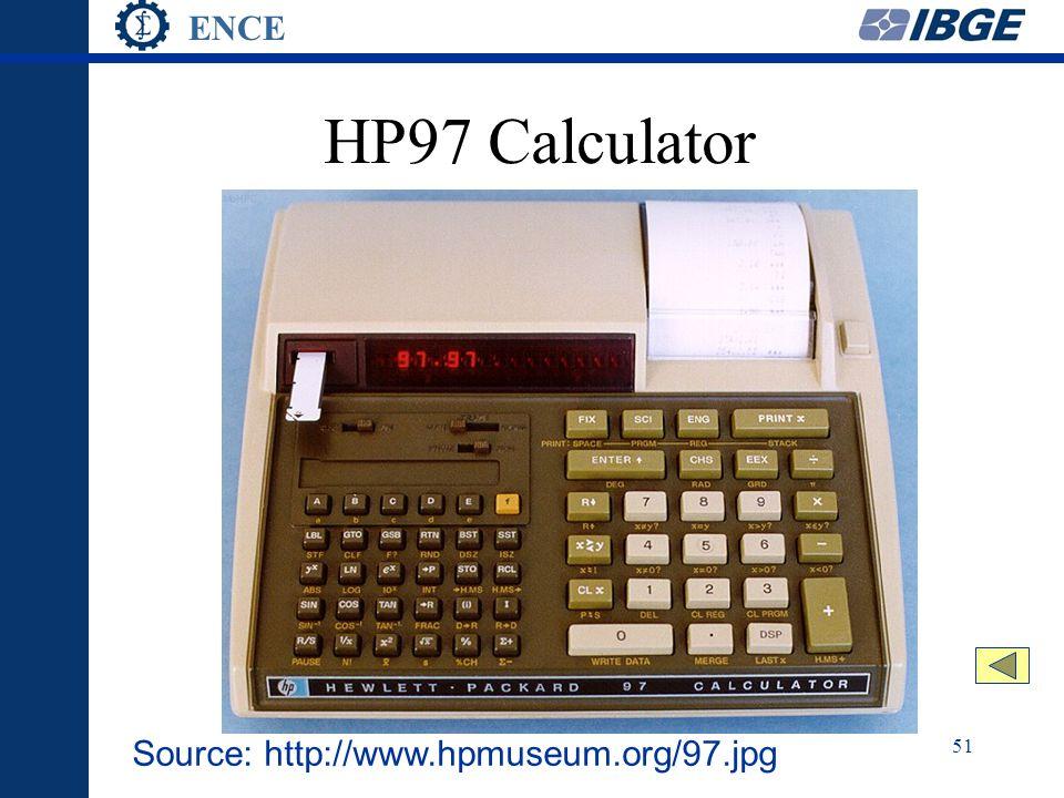 ENCE 51 HP97 Calculator Source: http://www.hpmuseum.org/97.jpg